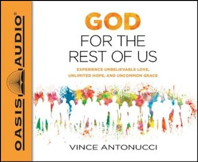 God for the Rest of Us - unabridged audio book on MP3-CD  -     Narrated By: Dean Gallagher     By: Vince Antonucci