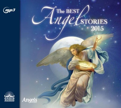 The Best Angel Stories 2015 - unabridged audio book on MP3-CD  -     Narrated By: Ashley Laurence     By: Various Authors