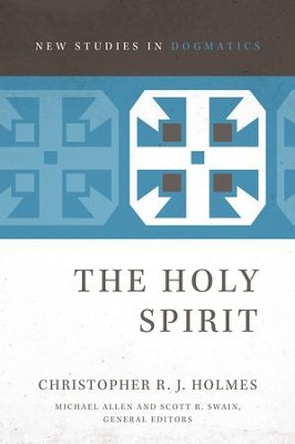The Holy Spirit - eBook  -     Edited By: Michael Allen, Scott R. Swain     By: Christopher R.J. Holmes