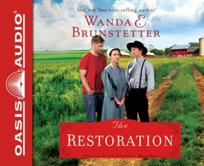 #3: The Restoration, The Prarie State Friends - unabridged audio book on CD  -     Narrated By: Pam Turlow     By: Wanda E. Brunstetter