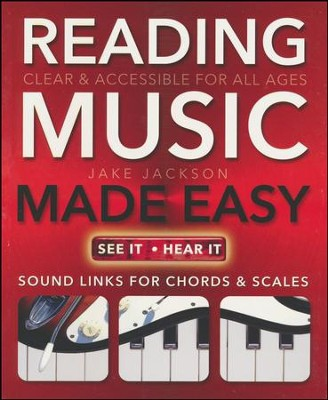 Reading Music Made Easy: Clear and Accessible for All Ages  -     By: Jake Jackson