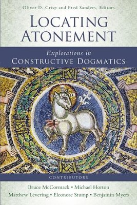 Locating Atonement: Explorations in Constructive Dogmatics - eBook  -     Edited By: Oliver D. Crisp, Fred Sanders