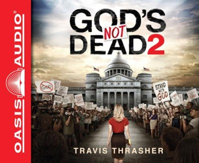 God's Not Dead 2 - unabridged audio book on CD  -     By: Travis Thrasher