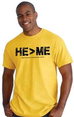 He Is Greater Than Me Shirt, Yellow, Small  -
