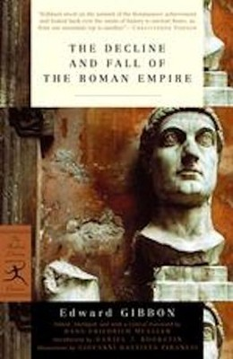 The Decline and Fall of the Roman Empire  -     Edited By: Hans-Friedrich Mueller     By: Edward Gibbon