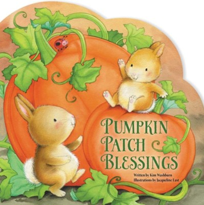 Pumpkin Patch Blessings  -     By: Kim Washburn, Jacqueline East
