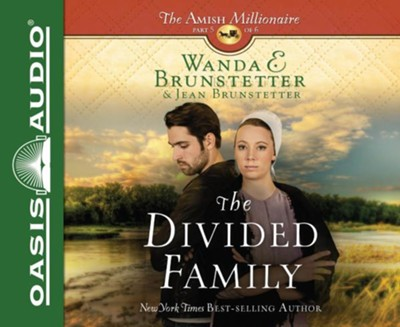 #5: The Divided Family - unabridged audio book on CD  -     By: Wanda E. Brunstetter, Jean Brunstetter