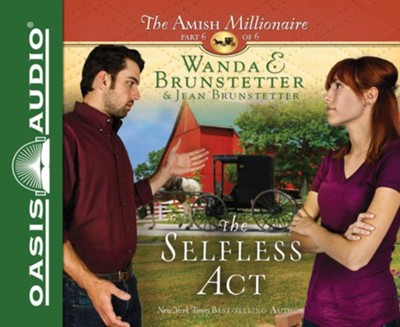 #6: The Selfless Act - unabridged audio book on CD  -     By: Wanda E. Brunstetter, Jean Brunstetter