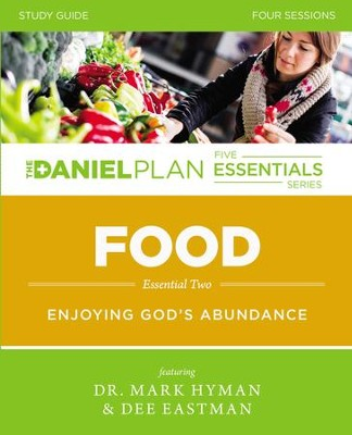 Food Study Guide: Enjoying God's Abundance - eBook  -     By: Dr. Mark Hyman, Dee Eastman
