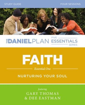 Faith Study Guide: Nurturing Your Soul - eBook  -     By: Gary Thomas, Dee Eastman