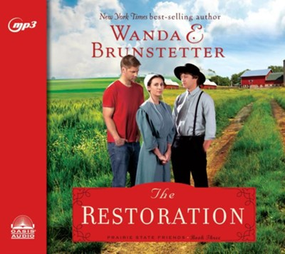 The Restoration - unabridged audio book on MP3     -     Narrated By: Pam Turlow     By: Wanda E. Brunstetter