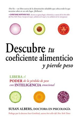 Descubre tu coeficiente alimenticio y pierde peso - eBook  -     By: Susan Albers