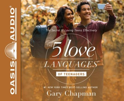 The 5 Love Languages of Teenagers: The Secret to Loving Teens Effectively - unabridged audio book on CD  -     Narrated By: Chris Fabry     By: Gary Chapman