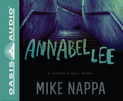 #1: Annabel Lee: A Coffey & Hill Novel - unabridged audio book on CD  -     Narrated By: Romy Nordlinger     By: Nappa Mike