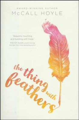 The Thing with Feathers  -     By: McCall Hoyle