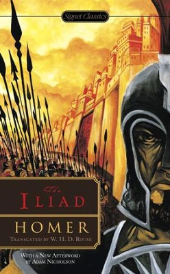 The Iliad - eBook  -     Translated By: W.H.D. Rouse     By: Homer