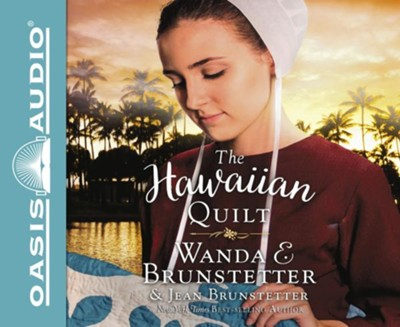 The Hawaiian Quilt - Unabridged edition  -     Narrated By: Renee Ertl     By: Wanda E. Brunstetter, Jean Brunstetter