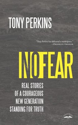 No Fear: How a Courageous New Generation Stands for Truth - eBook  -     By: Tony Perkins