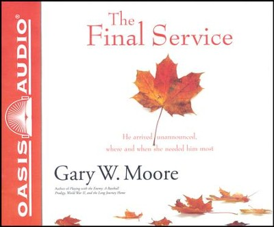 The Final Service - unabridged audio book on CD  -     Narrated By: Tom Hatting     By: Gary W. Moore