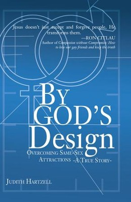 By God's Design: Overcoming Same Sex Attraction - A True Story - eBook  -     By: Judith Hartzell