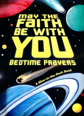 May the Faith Be With You: Bedtime Prayers  -     Illustrated By: Robert Dunn
