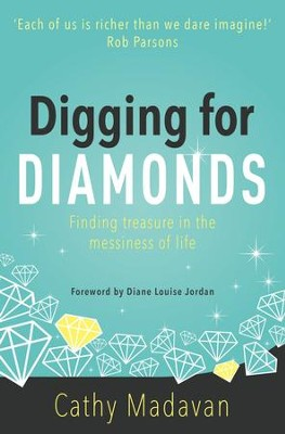 Digging for Diamonds - eBook  -     By: Cathy Madavan