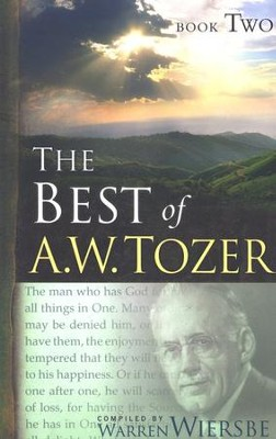 The Best of A. W. Tozer Book Two / New edition - eBook  -     By: A.W. Tozer