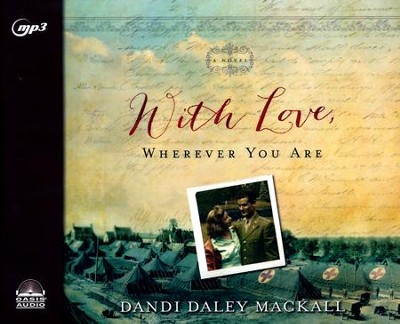 With Love, Wherever You Are - unabridged audio book on MP3-CD  -     By: Dandi Daley Mackall