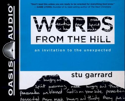 Words from the Hill: An Invitation to the Unexpected - unabridged audio book on CD  -     By: Stu Garrard