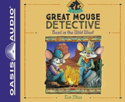 Basil in the Wild West - unabridged audio book on CD #4  -     Narrated By: Ralph Lister     By: Eve Titus