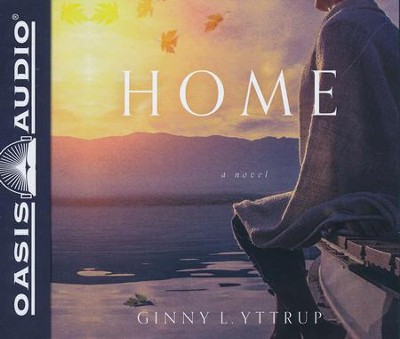 Home - unabridged audio book on CD  -     By: Ginny L. Yttrup