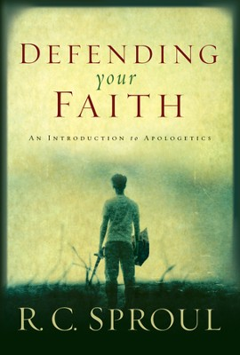 Defending Your Faith: An Introduction to Apologetics - eBook  -     By: R.C. Sproul
