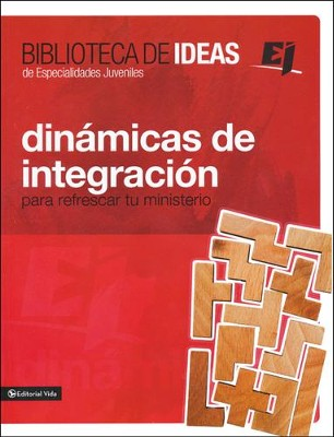 Biblioteca de ideas: Dinámica de Integración  (Ideas Library: Crowd Breakers and Mixers 2)   -     By: Youth Specialities