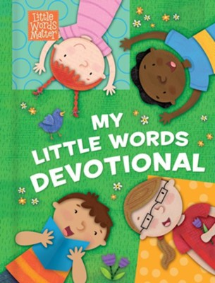 My Little Words Devotional  -     By: B&H Kids Editorial Staff     Illustrated By: Holli Conger