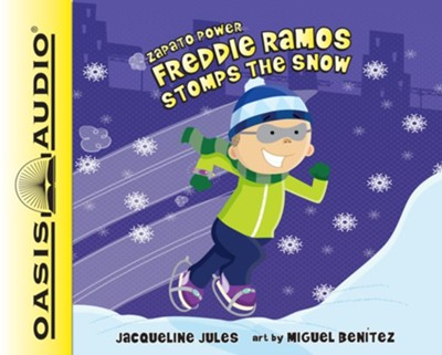 Freddie Ramos Stomps the Snow - unabridged audio book on CD  -     By: Jacqueline Jules