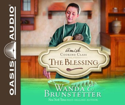 The Blessing Unabridged Audiobook on CD  -     By: Wanda E. Brunstetter