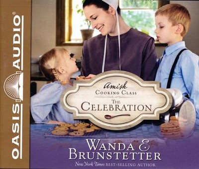 The Celebration - unabridged audiobook edition on CD  -     By: Wanda E. Brunstetter