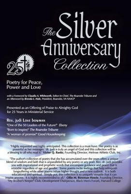 Silver Anniversary Collection: Poetry for Peace, Power and Love - eBook  -     By: Rev. Dr. Judi Love Bowman Ed.D.
