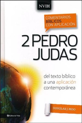 Comentario Biblico con Aplicacion NVI: 2 Pedro and Judas  (The NIV Application Commentary Series: 2 Peter and Jude)  -     By: Douglas J. Moo