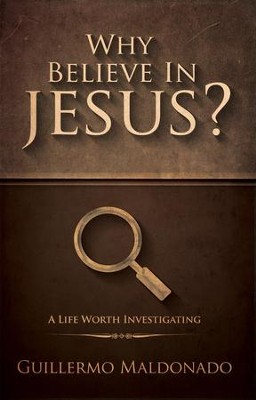 Why Believe In Jesus? - eBook  -     By: Guillermo Maldonado