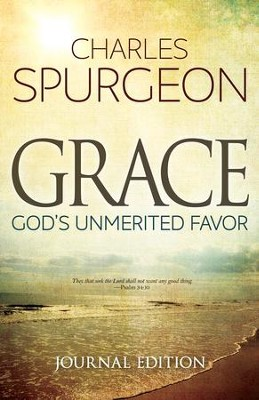 Grace: God's Unmerited Favor - eBook  -     By: C.H. Spurgeon