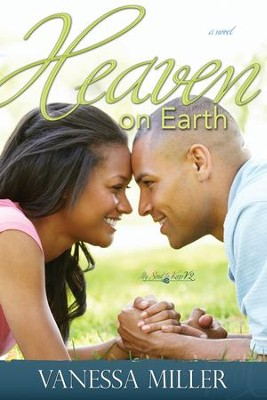 Heaven on Earth - eBook  -     By: Vanessa Miller