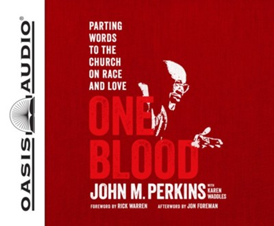 That We Might be One: A Parting Word to the Church on Racial Reconciliation - unabridged audiobook on CD  -     By: John M. Perkins
