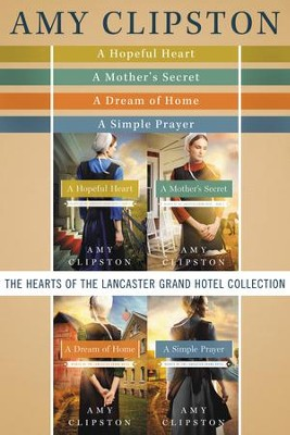 The Hearts of the Lancaster Grand Hotel Collection - eBook  -     By: Amy Clipston