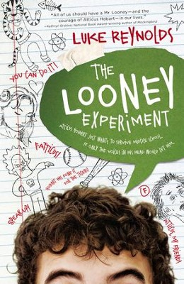 The Looney Experiment - eBook  -     By: Luke Reynolds