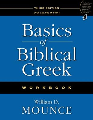 Basics of Biblical Greek Workbook / New edition - eBook  -     By: William D. Mounce