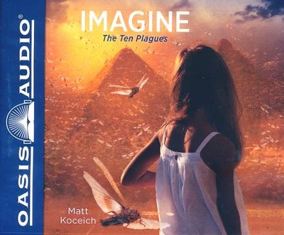Imagine...The Ten Plagues - unabridged audiobook edition on CD  -     By: Matt Koceich
