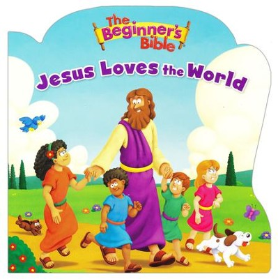 The Beginner's Bible Jesus Loves the World  -