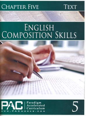PAC English 2: Composition Skills Student Text, Chapter 5   -