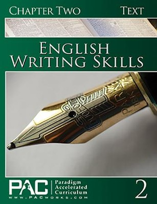 PAC English 3: Writing Skills Student Text, Chapter 2   -